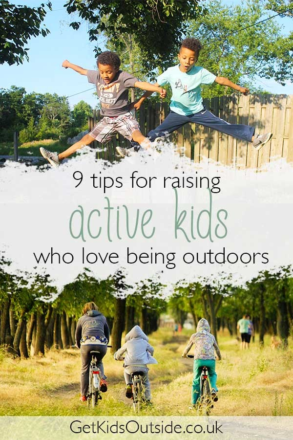 9 ideas for how to get kids active, tips for those who love the outdoors and those who struggle!